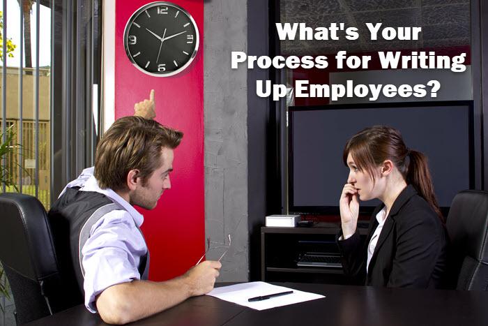 No espere demasiado antes de escribir a los empleados que están rompiendo las reglas o que no cumplen con los estándares.