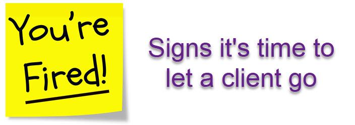 ¿Estás listo para despedir a un cliente problemático?